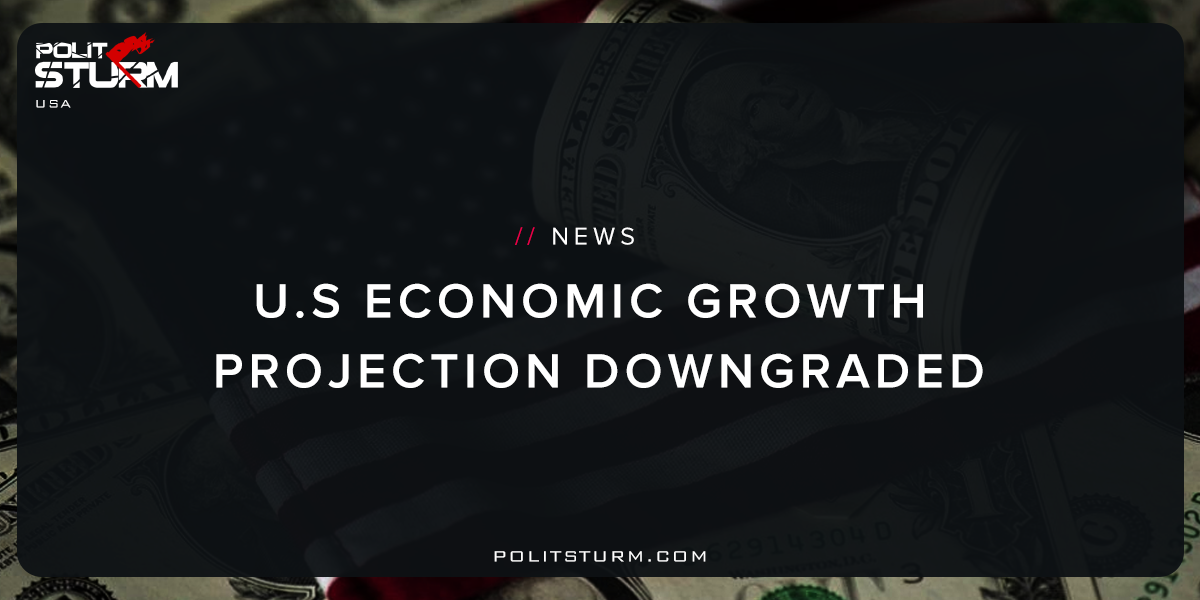 U.S Economic Growth Projection Downgraded