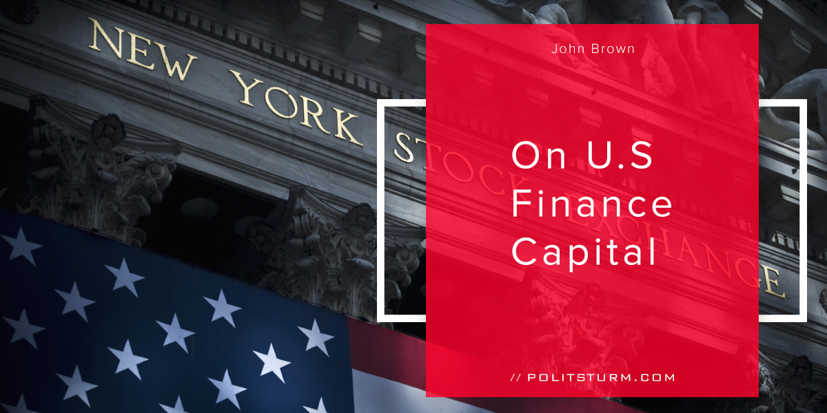 On U.S Finance Capital